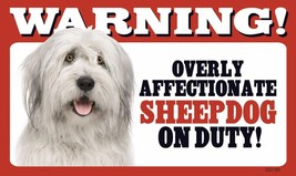 """Warning Overly Affectionate Sheepdog On Duty Wall Sign 5"""" x 8"""" Dog Puppy - $6.61"""