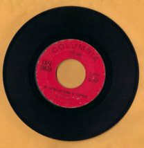 Vintage 45 RPM Columbia Record -- Carl Smith: MY FRIENDS ARE GONNA BE ST... - $4.50