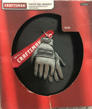 Christmas Ornament Craftsman Tools Miniature Pewter Work gloves MIB 2013... - $19.79