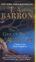 The Great Tree of Avalon 1: Child of the Dark Prophecy Barron, T. A. - £3.40 GBP