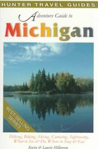 Adventure Guide to Michigan (Adventure Guide Series) Hillstrom, Kevin and Hillst