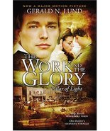 The Work and the Glory, Vol. 1: Pillar of Light Gerald N. Lund - $0.00