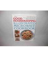 Good Housekeeping Illustrated Microwave Cookbook 1800 Full Color Photogr... - $19.27