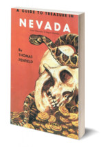 A Guide to Treasure in Nevada ~ Lost & Buried Treasure - $19.95