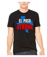 el paso strong unisex t shirt, El Paso Texas Strong tshirt El Paso Texas... - $19.79+