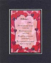 Touching and Heartfelt Poem for Mothers - [A Mothers Love .] on 11 x 14 CUSTOM-C - $16.33