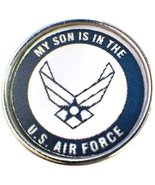 My Son is in The US Air Force Support Our Military Troops 18MM - 20MM Sn... - $5.83