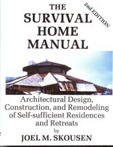 Survival Home Manual: Architectural Design, Construction, and Remodeling... - $91.47