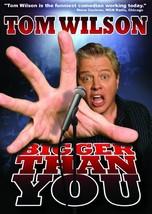 Tom Wilson: Bigger Than You - $64.21