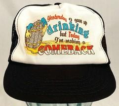 """Vtg """"YESTERDAY I GAVE UP DRINKING, TODAY COMEBACK"""" Trucker Hat-Floppy Fr... - $20.56"""