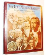 Lord Needed a Prophet Madsen, Susan - $2.00