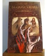 Blood Trail: Dawning volume one - $5.99