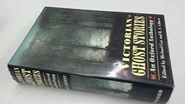 Victorian Ghost Stories: An Oxford Anthology Cox, Michael and Gilbert, R. A. image 2