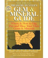 Southeast Treasure Hunter's Gem and Mineral Guide ~ Rock Hounding - $14.95