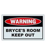 Novelty Warning Sign: Bryce's Room Keep Out - For Boys, Girls, Kids, Chi... - $9.99