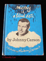 Johnny Carson Misery Is A Blind Date Hard Cover Book - $15.99