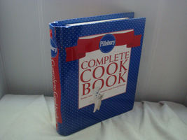 PILLSBURY COMPLETE COOK BOOK 1000 RECIPES 300 PHOTOS STEP-BY-STEP PICS C... - $18.95