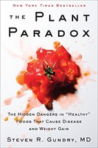 """The Plant Paradox: The Hidden Dangers in """"Healthy"""" Foods That Cause Dise... - €25,44 EUR"""