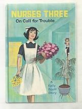 Nurse Story Kelly Scott  NURSES THREE   ON CALL FOR TROUBLE 1964  1ST PI... - $18.54