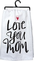 Primitives by Kathy LOL Made You Smile, Dish Towel, Love You Mom - $7.36