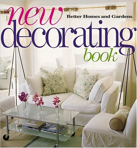 New Decorating Book (Better Homes & Gardens) Better Homes and Gardens
