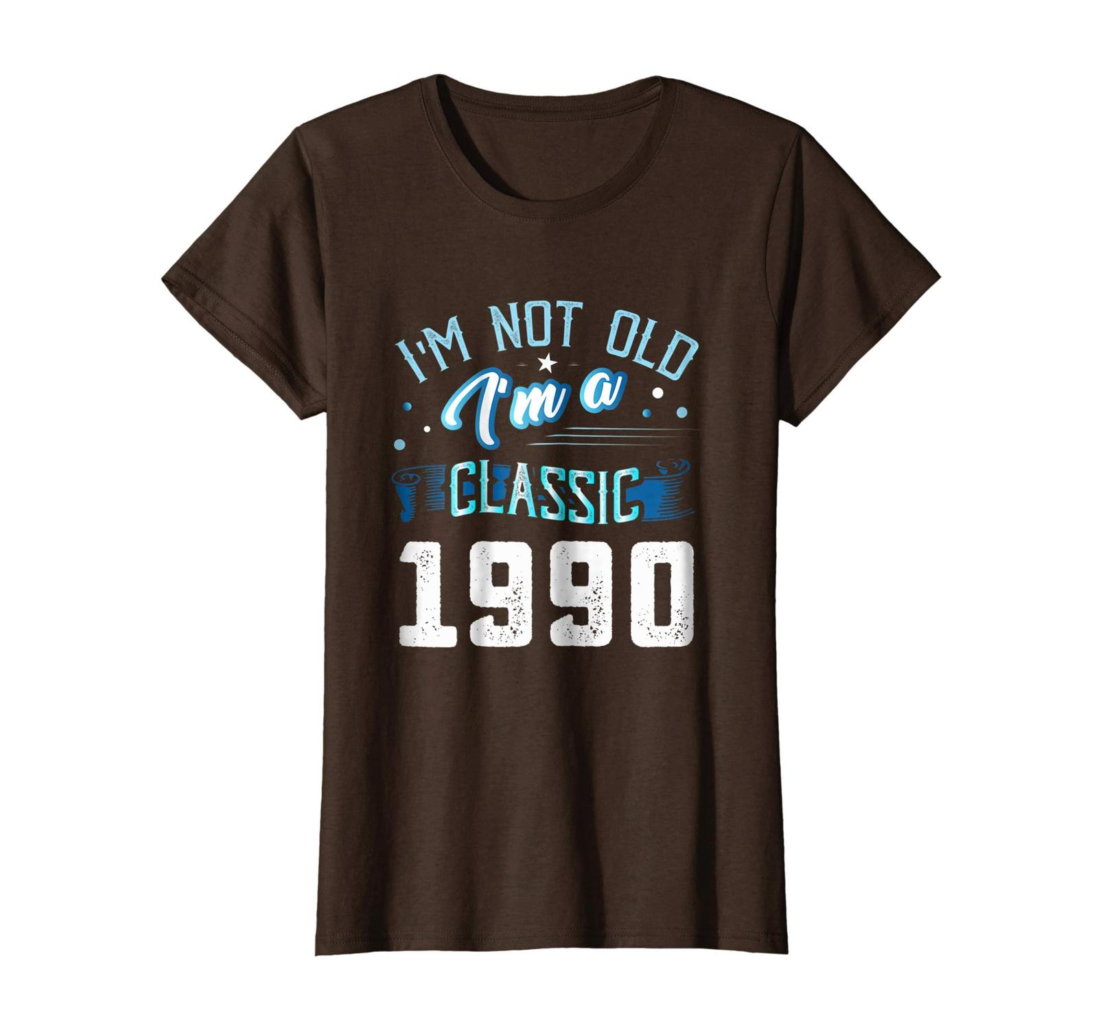 Uncle Shirts -   Not Old I'm Classic 1990 28th Years 28 Birthday Shirt Gifts Wow image 4