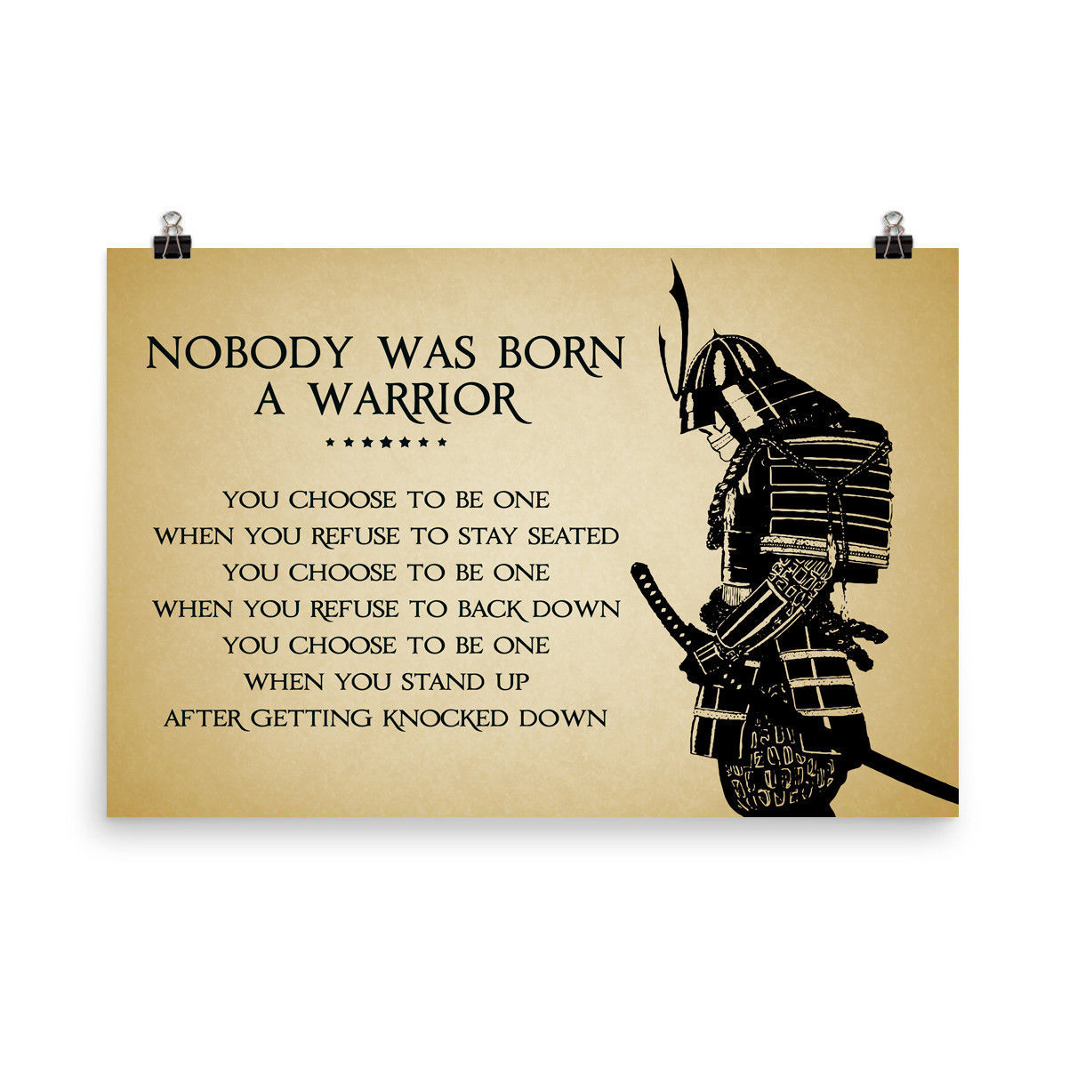 Primary image for Samurai Poster Motivational Inspiration Quotes Poster Nobody was Born a Warrior