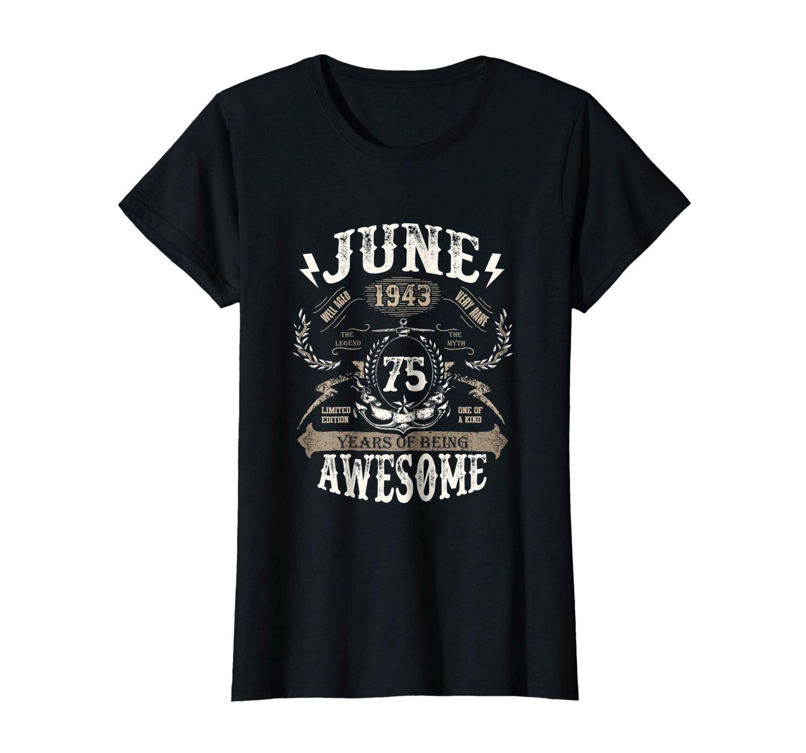 Amazing Shirt -  June 1943 75 Years of being Awesome 75 Years Old Wowen image 2