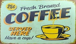 Fresh Brewed Coffee Served Here Magnet - $5.99