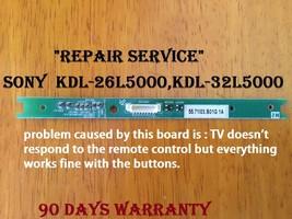 Repair Service KDL-32L5000 KDL-26L5000 KDL-32LL150 KDL-32L504 - $21.31