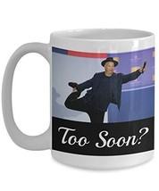 Too Soon? - Novelty 15oz White Ceramic Humorous Mugs - Funny Anniversary... - $16.82