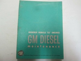 1963 GM Diesel Highway Vehicle 53 Engines Maintenance Manual FACTORY OEM... - $34.64