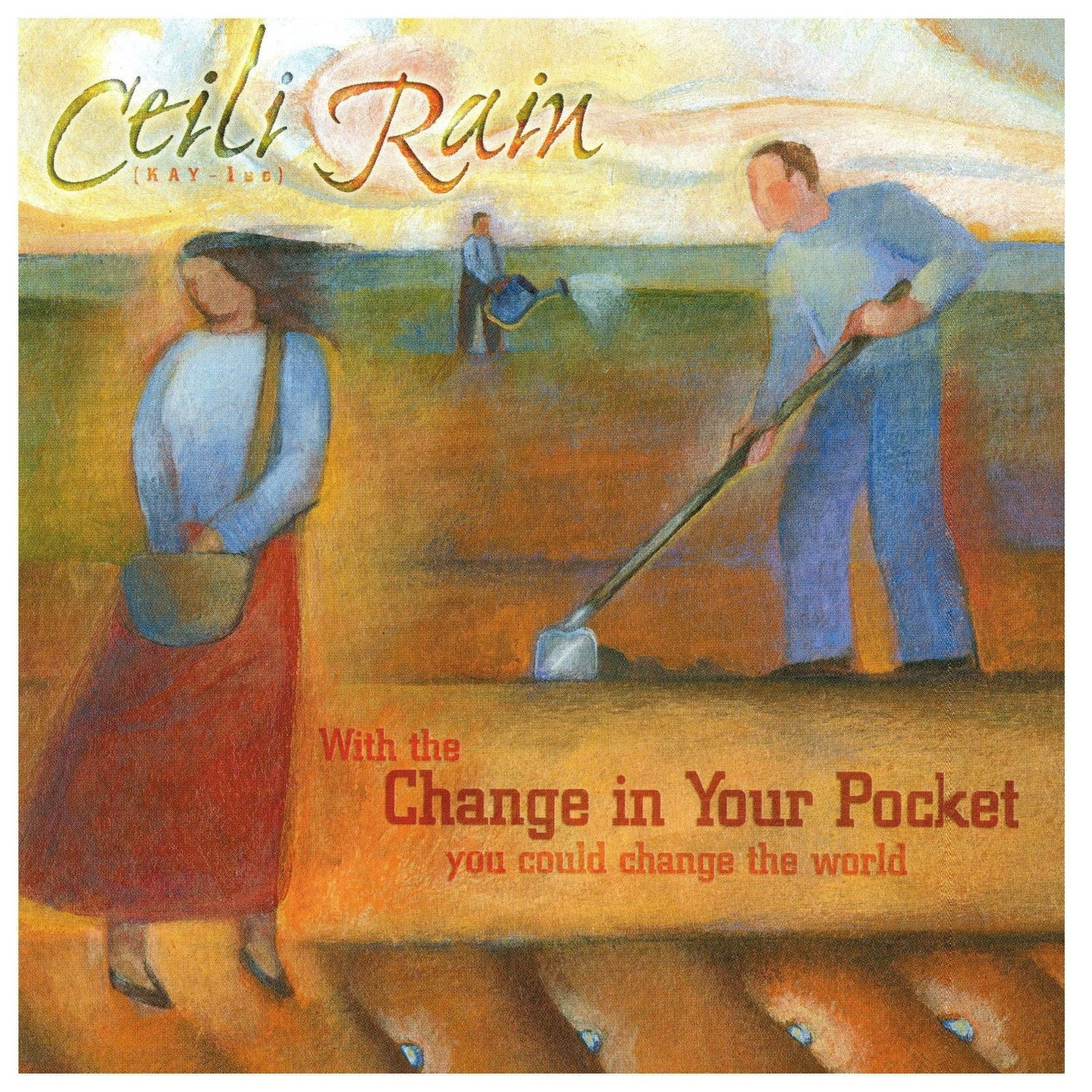 Change in your pocket by ceili rain