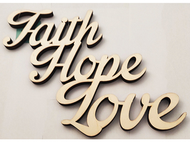 """Unfinished Wooden """"Faith, Hope, Love"""" Sign #1441294"""