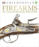 Firearms: An Illustrated History - $22.41
