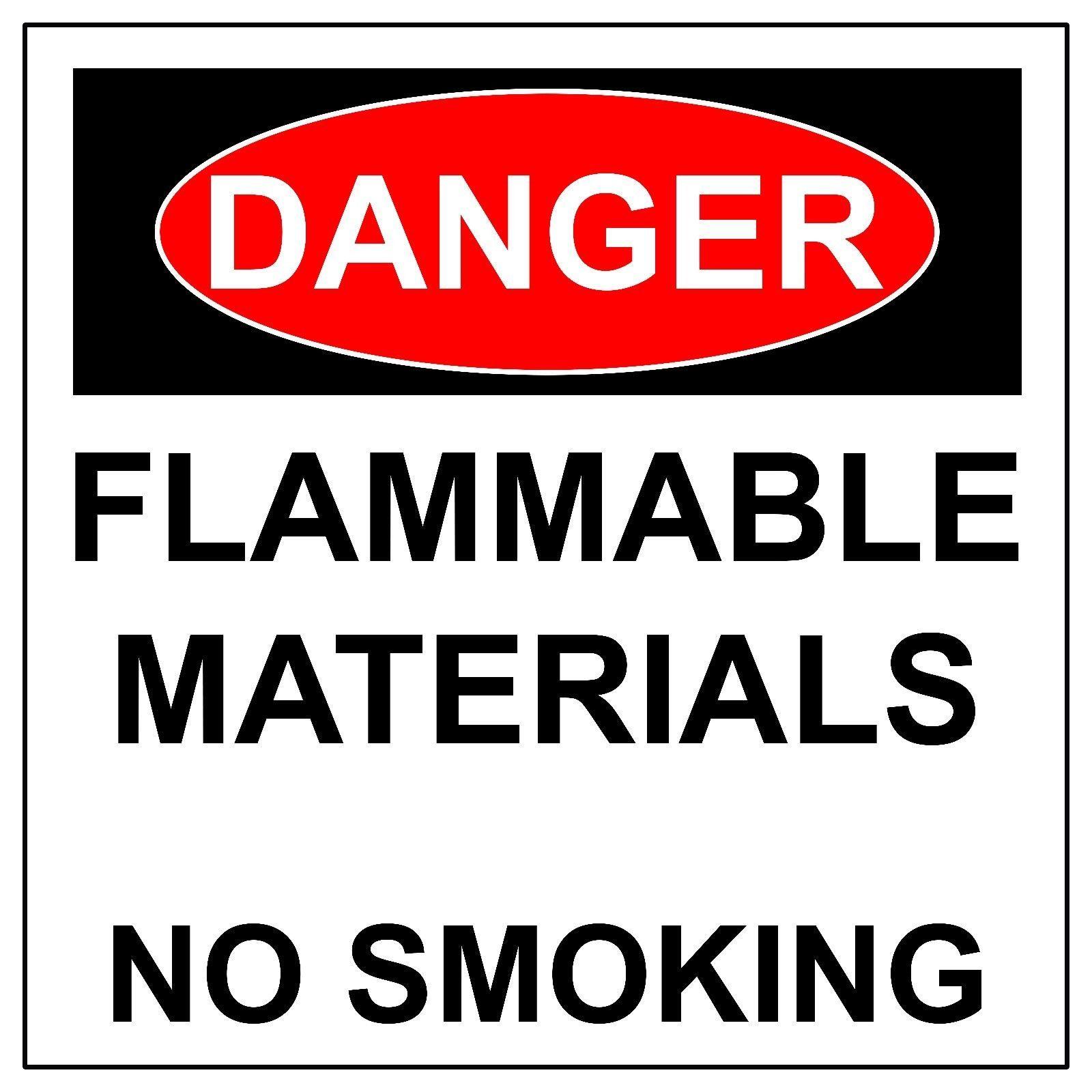 Danger Flammable Materials No Smoking Aluminum Metal Safety Warning UV Sign
