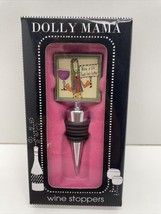 """Dolly Mama Wine Stopper """"wine A Bit, You'll Feel Better"""" - $9.85"""