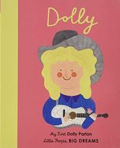 Dolly Parton: My First Dolly Parton (Little People, BIG DREAMS, 28) [Boa... - $13.04