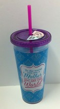 "Novelty BPA Free 22oz Reusable ""To The World You Are A..."" Printed Cup W... - $11.88"