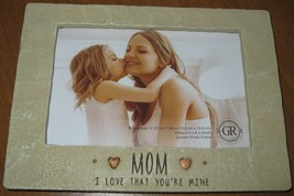 "GRASSLANDS ROAD 4"" X 6"" MOM I LOVE THAT YOU'RE MINE PHOTO FRAME MOTHER'S... - $17.81"