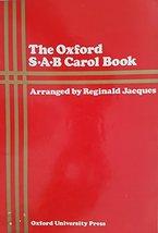 The Oxford S-A-B Carol Book: Forty Carols Jacques, Reginald - $24.74