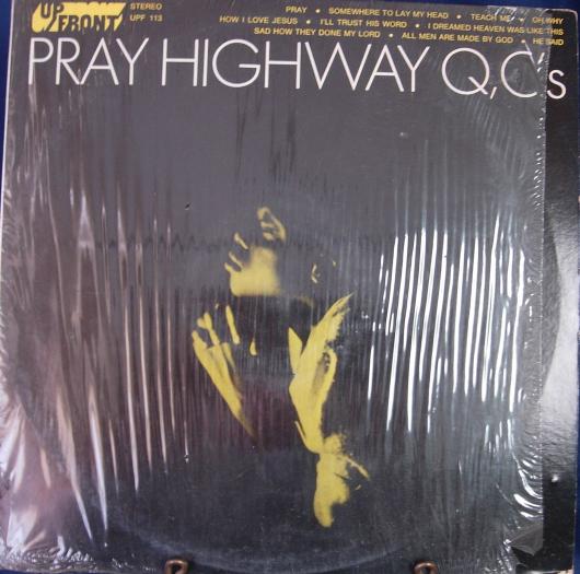 Highway Q C's - Pray - Up Front Records UPF 113