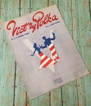 Vtg Vict'ry Polka Sheet Music Samuel Cahn Jule Styne Words Music Collect... - $7.91