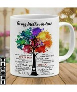 To My Mother-In-Law All The While My Love For Your Son Has Grown Coffee ... - $14.36