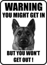 #19 GERMAN SHEPHERD YOU MIGHT GET IN BUT YOU WON'T GET OUT PET DOG GATE/... - $10.29