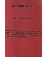 Lost Gold Mines ~ Lost & Buried Treasure - $12.95