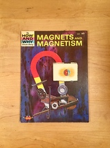 Vintage Childrens book: 1963 How and Why Wonder Book of Magnets and Magnetism