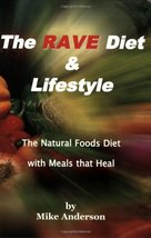 The RAVE Diet & Lifestyle - 3rd Edition Mike Anderson - $7.29