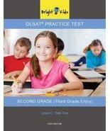 OLSAT Practice Test Level C - Test 2 (3rd Grade Entry) [Paperback] [Jan ... - $173.24