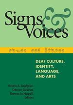 Signs and Voices: Deaf Culture, Identity, Language, and Arts [Paperback] Lindgre